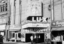 The Lux Burlesque Theatre was once located at 360-362 College St in Toronto