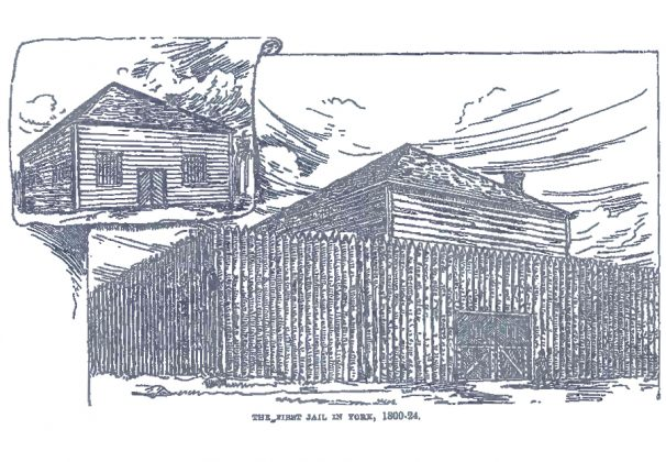 1800's - Sketch of the first jail in York once located on the south side of King St E between Victoria & Toronto Sts, from the Landmarks of Toronto Volume 1 book by J Ross Robertson