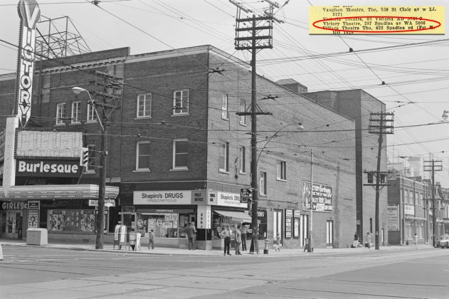 1972 - Victory Burlesque Theatre (previously Standard, Strand and later Golden Harvest) once at 287 Spadina Ave and Dundas St W, northeast corner - opened from 1922 to about 1994, now Rexall Drugstore