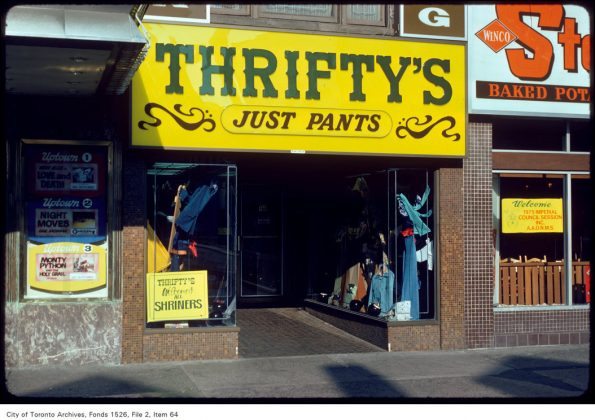 1975 – Thrifty's Just Pants once at 766 Yonge St (south of Bloor St W)