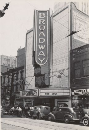 1937- Broadway Theatre once at 75 Queen St W, west of Bay St on south side. Opened as Globe Theatre in 1919, renamed Roxy (1933) and then Broadway from 1937 to 1965 - building no longer exists