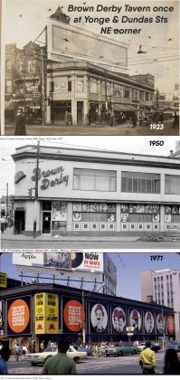 1923/1950/1971- Brown Derby Tavern once at Yonge and Dundas Sts, northeast corner