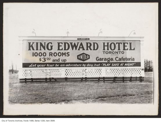 1930 - A billboard for the King Edward Hotel