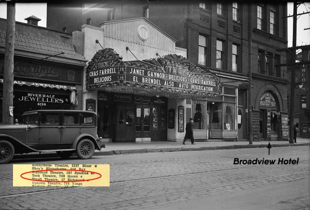 1932 - Teck Theatre once at 700 Queen St E, west of Broadview Ave on north side, - opened from 1931 to 1933