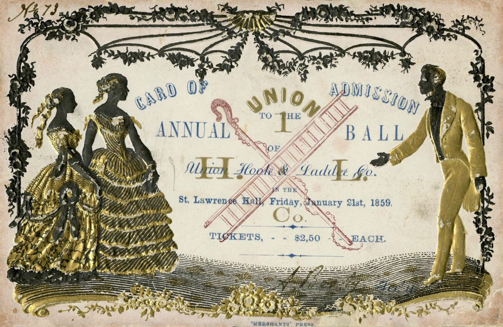 1859 - Admission card to the Union Hook & Ladder Co. Ball at St Lawrence Hall